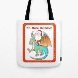 No More Reindeer Tote Bag