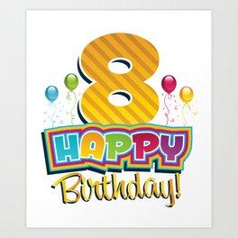 Kids Happy 8th Birthday Kids Bday Party Art Print