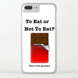 To eat or not to eat? Chocolate Clear iPhone Case