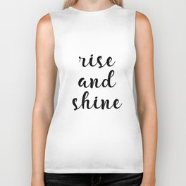Rise And Shine, Gift Idea, Inspirational Quote, Motivational Quote, Modern Art Biker Tank