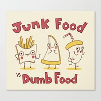 junk food Canvas Prints featuring Junk food is dumb food by penguinline