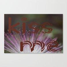 Kiss me Canvas Print