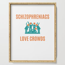 Schizophrenia Awareness T-Shirt Design Love crowds Serving Tray