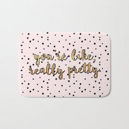 You're Like, Really Pretty - Pink Polka Dot Bath Mat