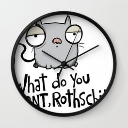 What do you want, Rothschild? Wall Clock