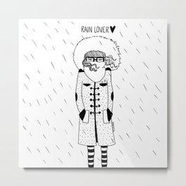 Rain Lover Metal Print