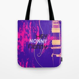 Hey Nonny Nonny Tote Bag