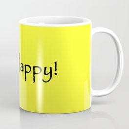 Be Happy - Black and Yellow Design Coffee Mug