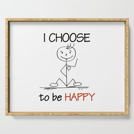 Choose to be Happy Serving Tray