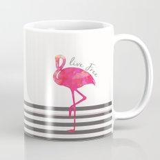 Live Free Flamingo  Mug