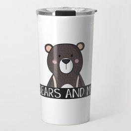 Bears And Me Travel Mug