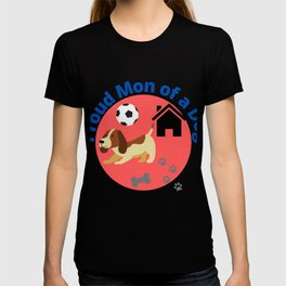Proud Mon of a Dog T-shirt