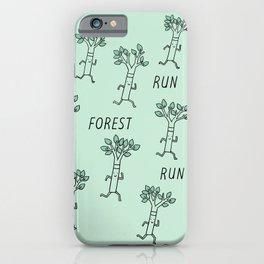 Run Forest Run iPhone Case