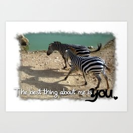 The best thing about me Art Print