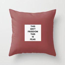 This Is Fear Throw Pillow