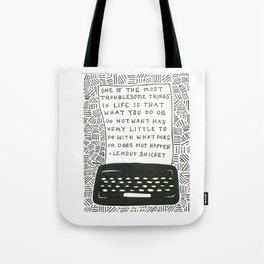 What Does Not Happen Tote Bag