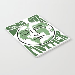 Save Our Mother Notebook