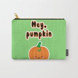 Hey, Pumpkin Carry-All Pouch