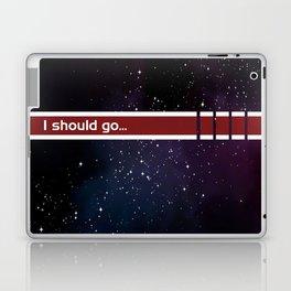 I should go... Laptop & iPad Skin