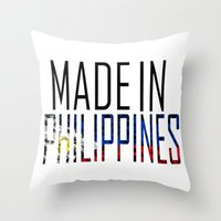 philippines Throw Pillows featuring Made In Philippines by VirgoSpice