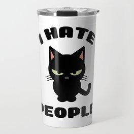 I Hate People Funny Cat Travel Mug
