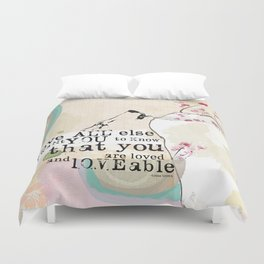 Above All You are Loved Duvet Cover
