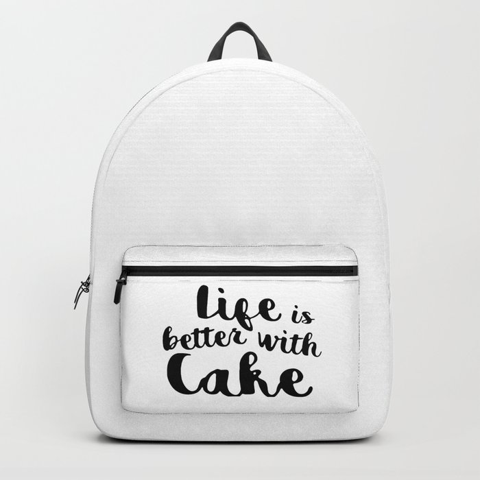 Life is better with cake Backpack