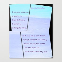 """""""Color: Defined #15"""" with Birthday poem Canvas Print"""