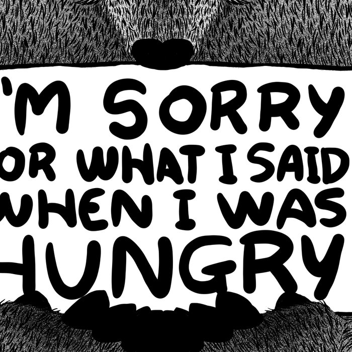 I'm Sorry For What I Said When I Was Hungry (Black) Leggings