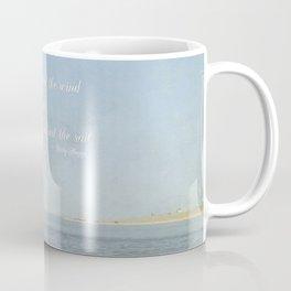 Adjust your sail Coffee Mug