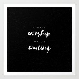 Worship Art Print