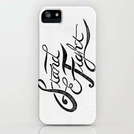 Stand And Fight iPhone Case