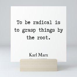 9   | Karl Marx Quotes | 190817 Mini Art Print