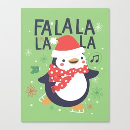 Fa la la penguin Canvas Print