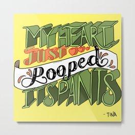 Bob's Burgers Tina Quote Metal Print