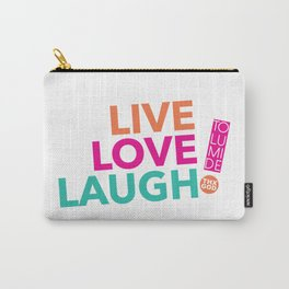 LIVE LOVE  LAUGH! by TolumiDE Carry-All Pouch