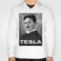 tesla Hoodies featuring Nikola Tesla by San Fernandez