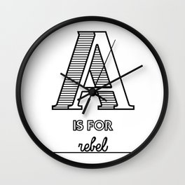 A is for rebel Wall Clock