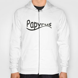 Papyrus Lives Hoody
