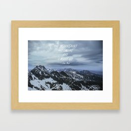 Mountains are calling 2 Framed Art Print