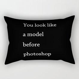 You look like a model Rectangular Pillow