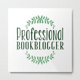 Professional Bookblogger - White w Green Metal Print