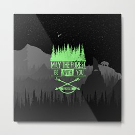 May The Forest Be With You Metal Print