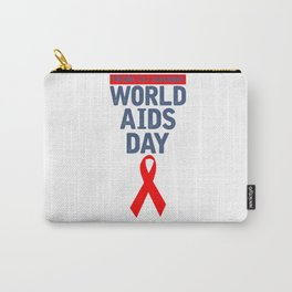 WORLD AIDS DAY - STOP AIDS Carry-All Pouch