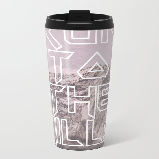 Run To The Hills Metal Travel Mug