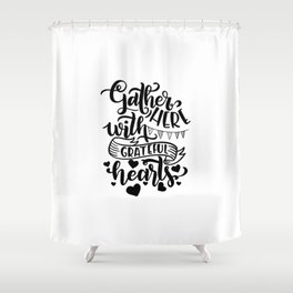 Gather Here With A Grateful Hearts Thanksgiving Shower Curtain