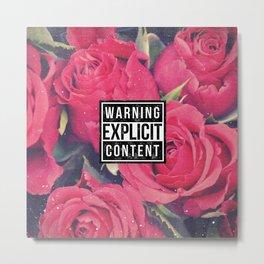 Red Roses Explicit Content Metal Print