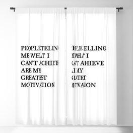 My greatest motivation Blackout Curtain