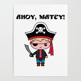 Ahoy, Matey! Poster