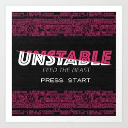 Unstable Art Print